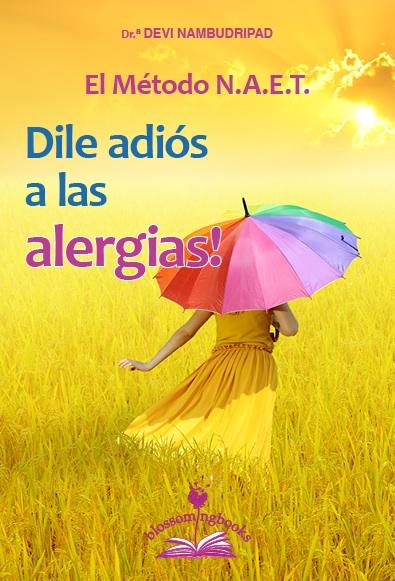 El método N.A.E.T.: Dile adiós a las alergias