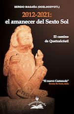 Sergio-Magana-2012-2021-Ocelocoyotl-El-amanecer-del-sexto-sol-el-camino-de-quetzalcoatl