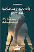 Anne Givaudan - Implantes y entidades parasitas